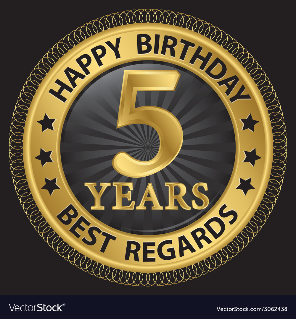 5 years happy birthday best regards gold label vector | Price: 1 Credit (USD $1)