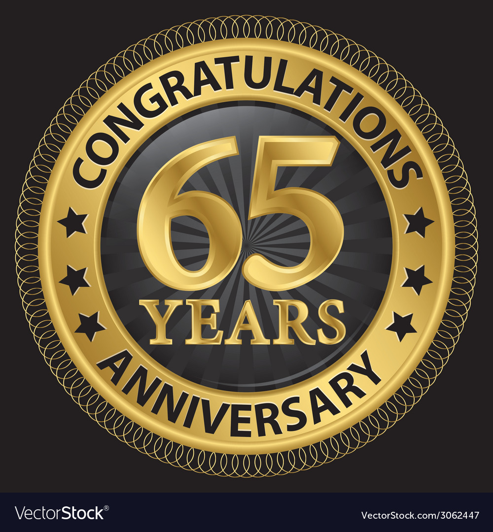 65 years anniversary congratulations gold label vector | Price: 1 Credit (USD $1)