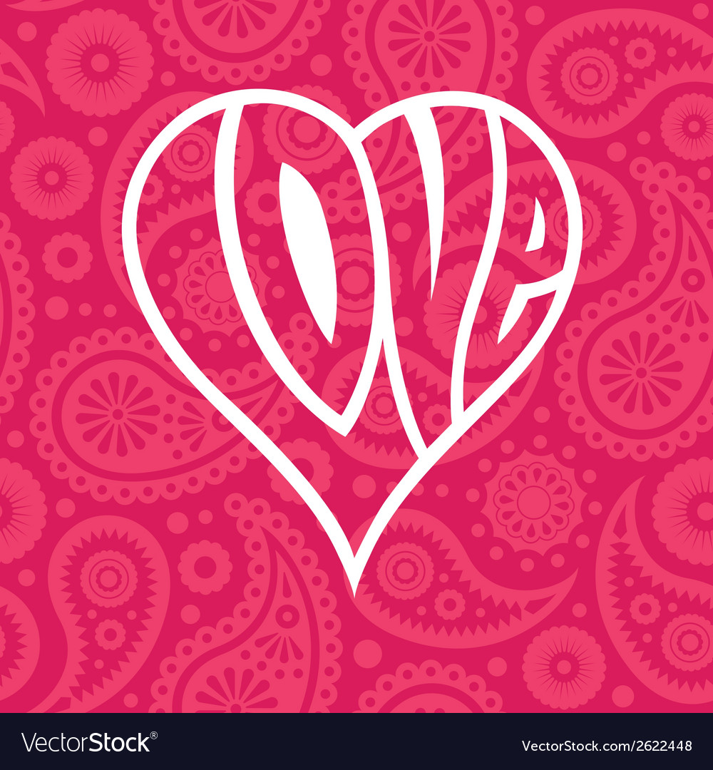 Love heart on seamless paisley background vector | Price: 1 Credit (USD $1)