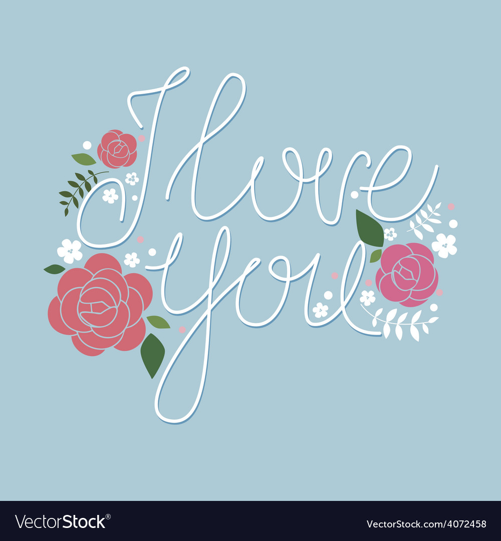I love you design with roses vector | Price: 1 Credit (USD $1)