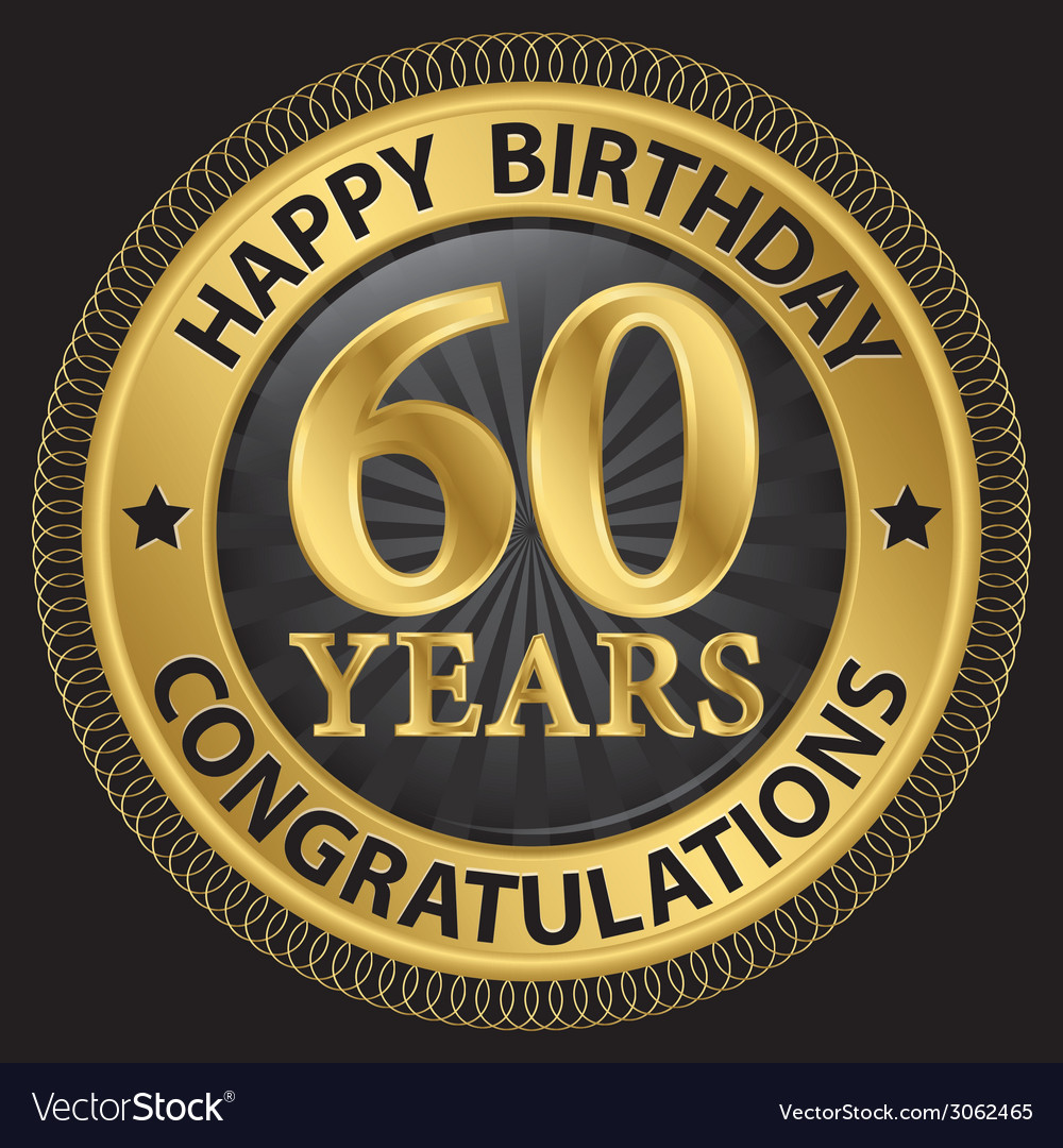 60 years happy birthday congratulations gold label vector | Price: 1 Credit (USD $1)