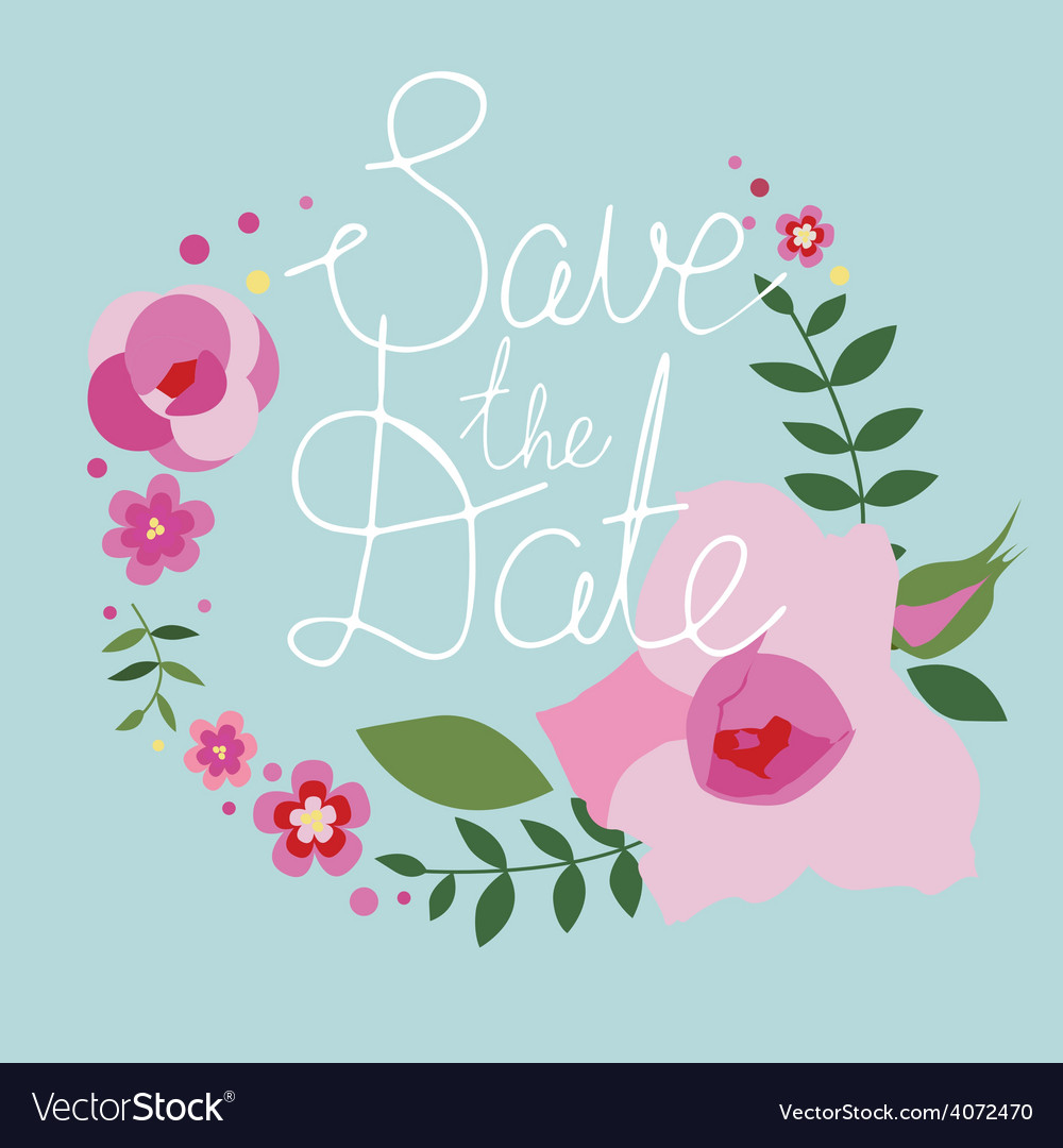 Save the date design with floral frame vector | Price: 1 Credit (USD $1)