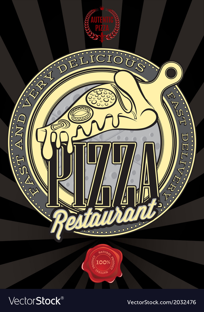 Poster with the emblem pizza and an inscription vector | Price: 1 Credit (USD $1)