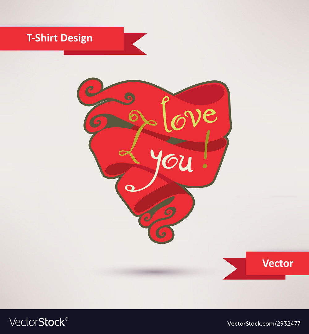 I love you t-shirt design template for your design vector | Price: 1 Credit (USD $1)