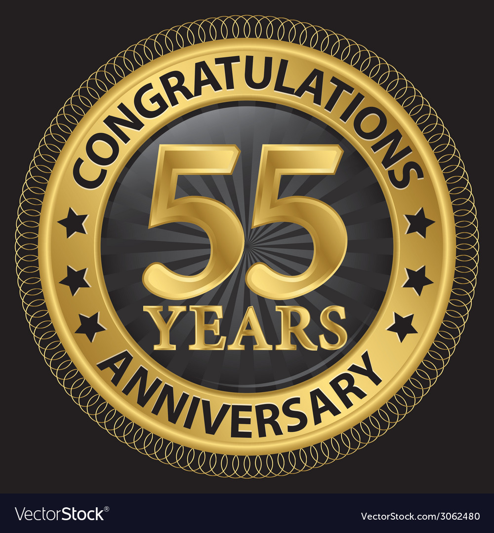 55 years anniversary congratulations gold label vector   Price: 1 Credit (USD $1)