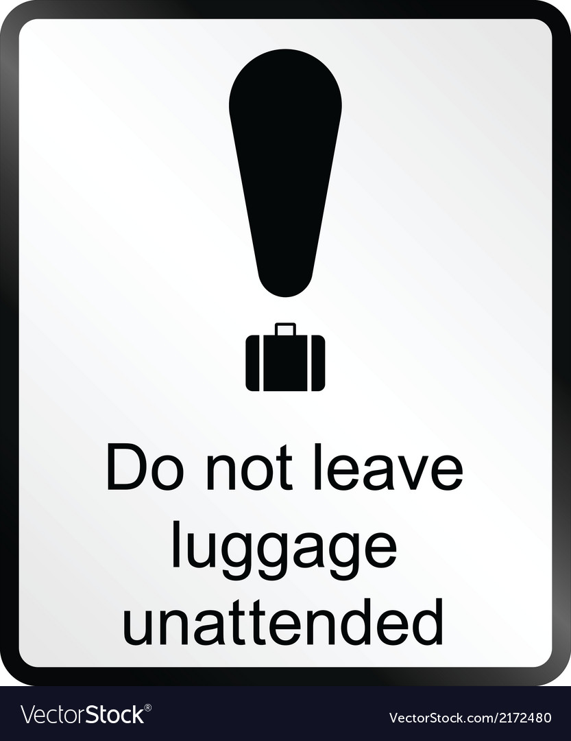 Unattended luggage information sign vector | Price: 1 Credit (USD $1)