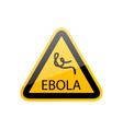 Sign epidemic ebola danger symbol warning - vector