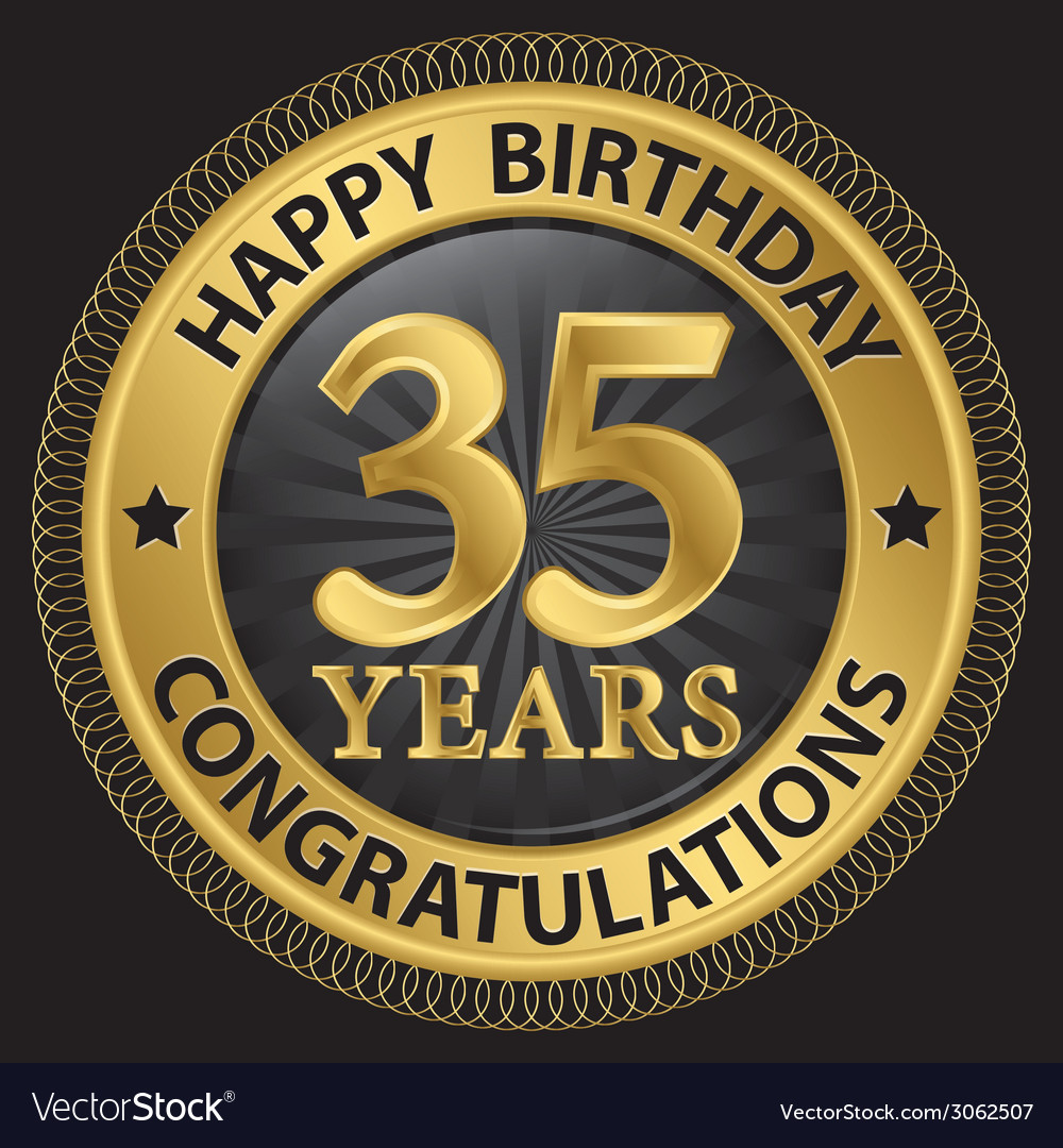 35 years happy birthday congratulations gold label vector | Price: 1 Credit (USD $1)