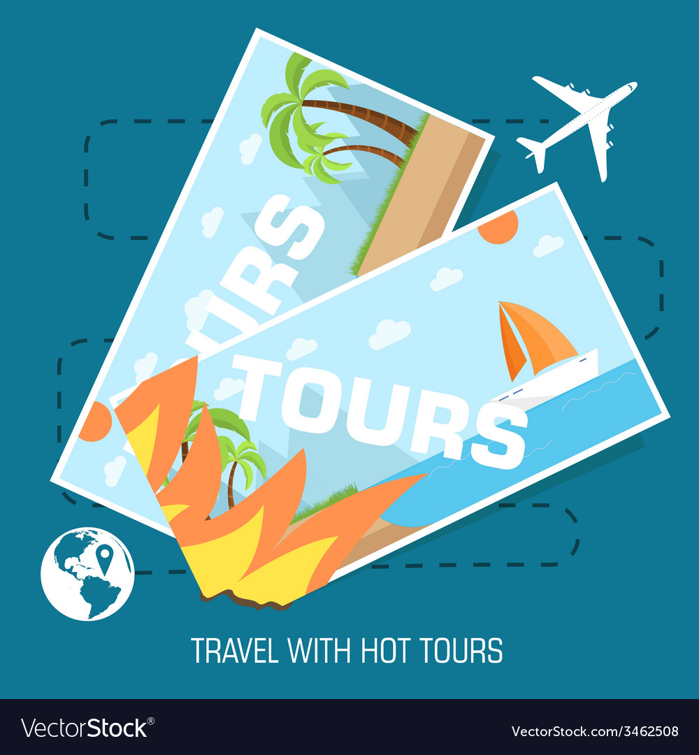 Flat travel with hot tours tickets design concept vector | Price: 1 Credit (USD $1)
