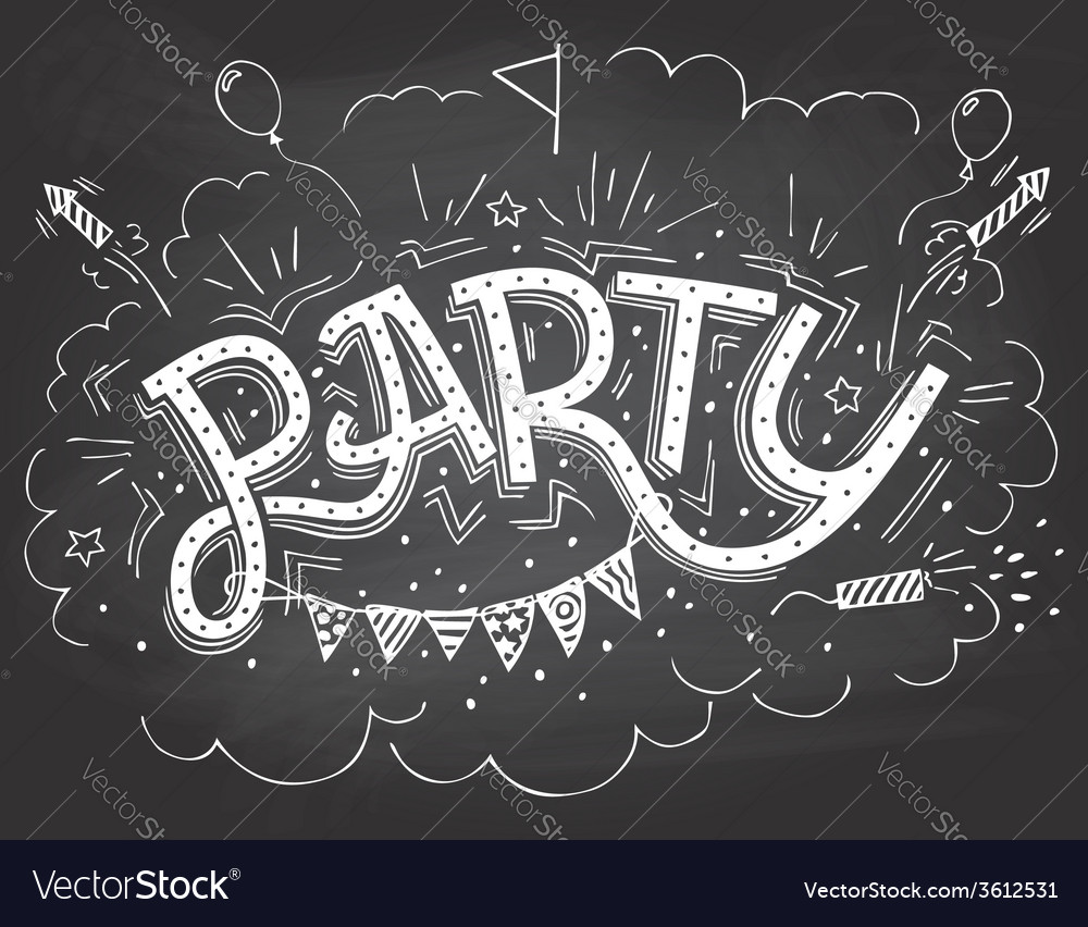 Party hand-lettering invitation on chalkboard vector | Price: 1 Credit (USD $1)