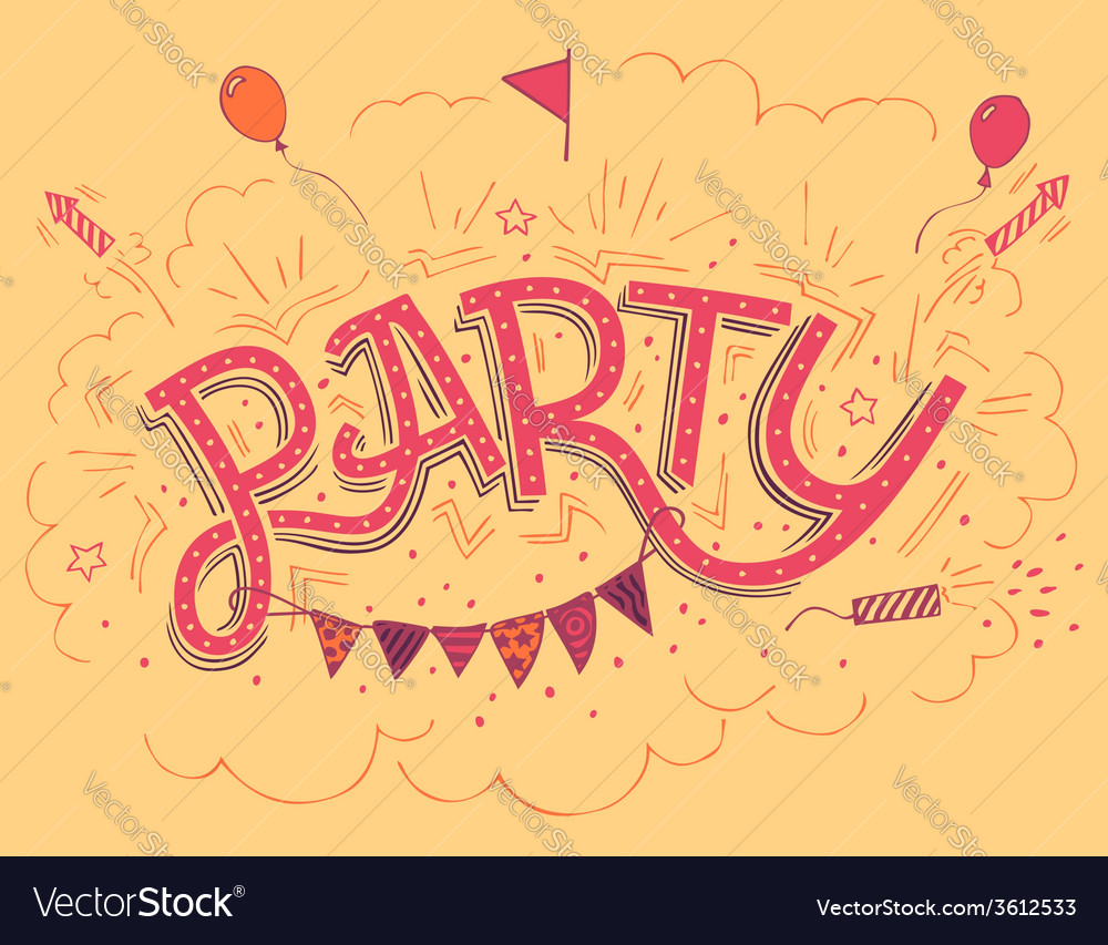 Party hand-lettering invitation card vector   Price: 1 Credit (USD $1)