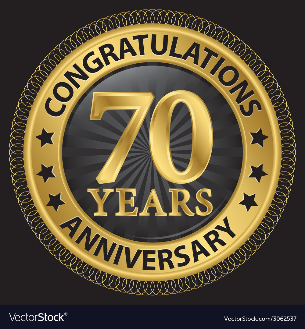 70 years anniversary congratulations gold label vector | Price: 1 Credit (USD $1)