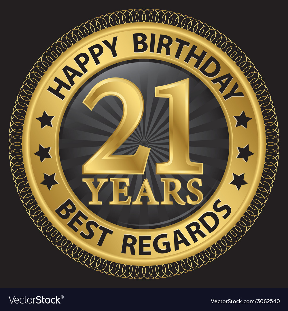 21 years happy birthday best regards gold label vector | Price: 1 Credit (USD $1)