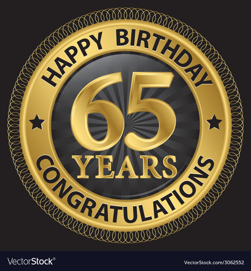 65 years happy birthday congratulations gold label vector | Price: 1 Credit (USD $1)
