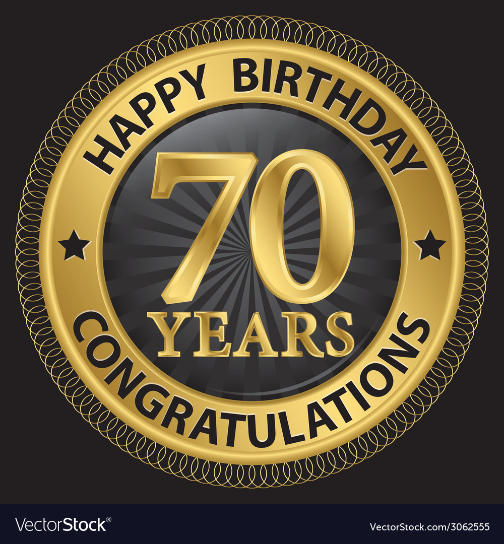 70 years happy birthday congratulations gold label vector | Price: 1 Credit (USD $1)