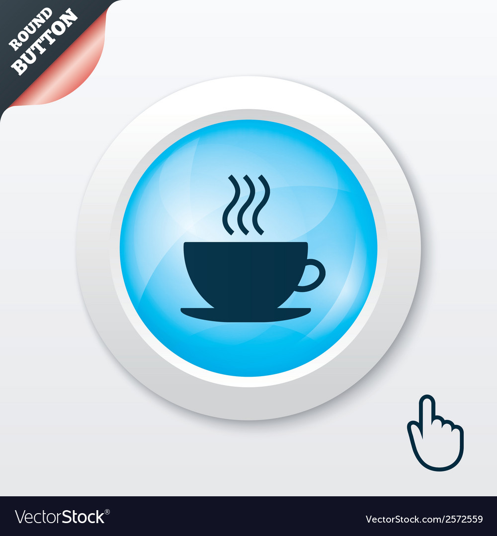 Coffee cup sign icon hot coffee button vector | Price: 1 Credit (USD $1)