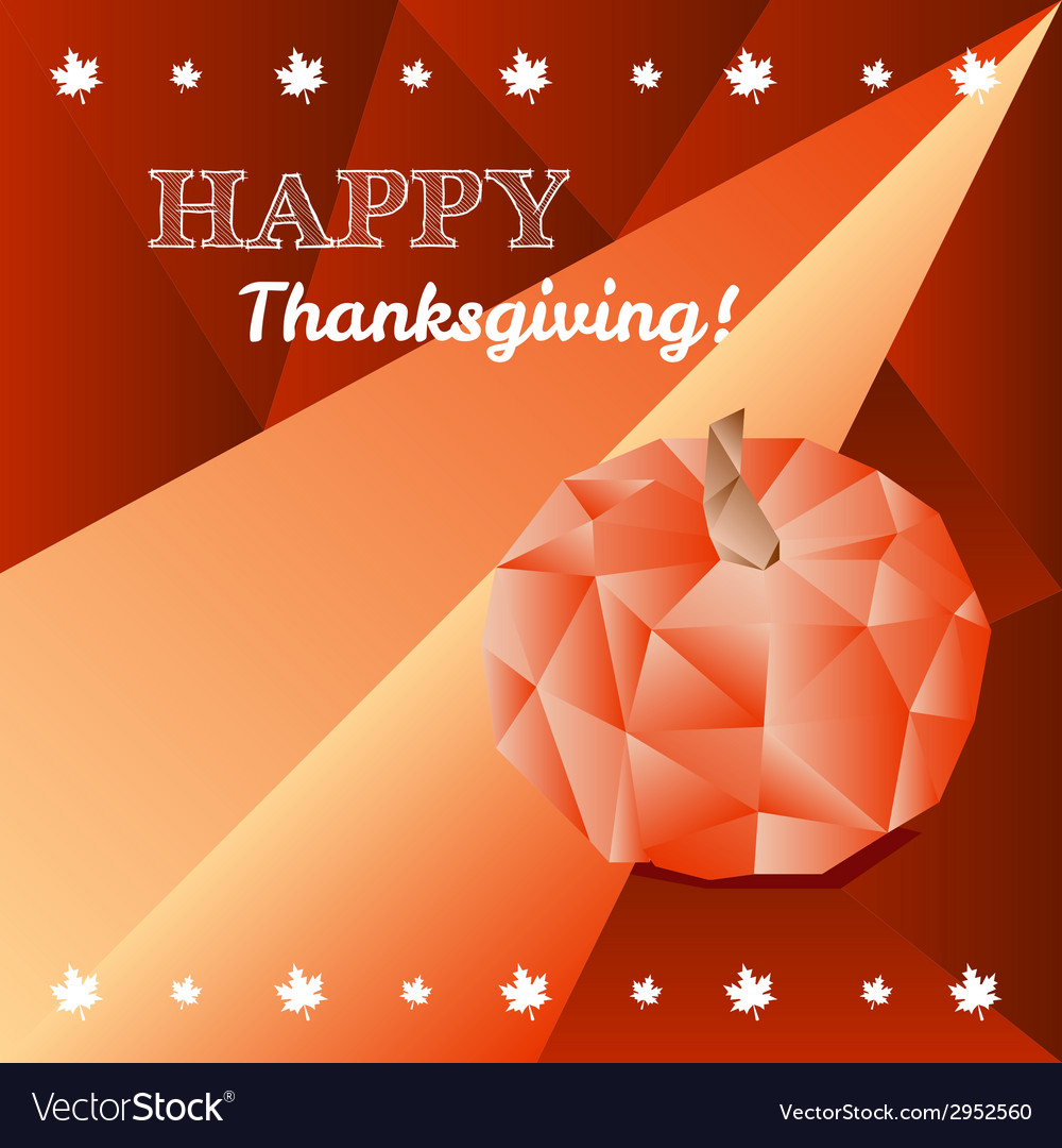 Thanksgiving greeting card in trendy polygonal vector | Price: 1 Credit (USD $1)