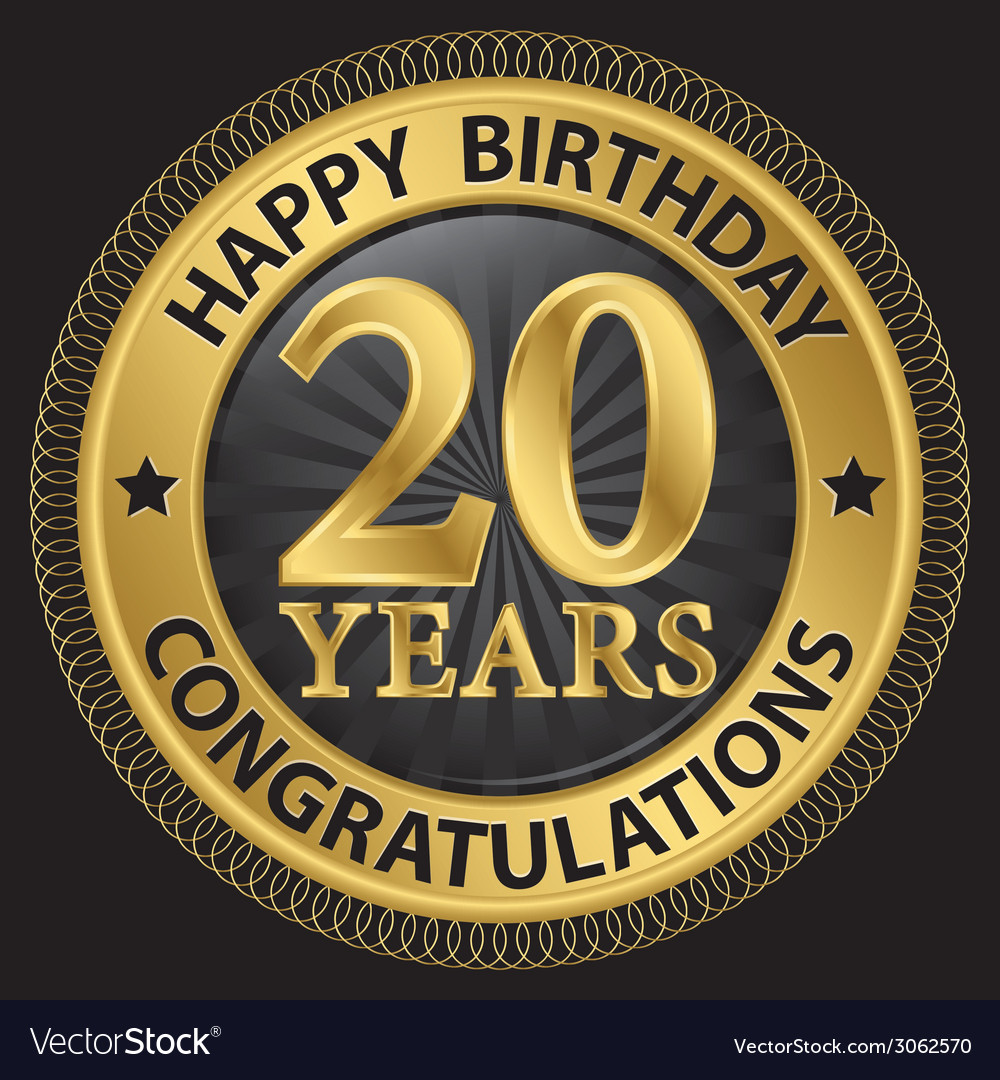 20 years happy birthday congratulations gold label vector | Price: 1 Credit (USD $1)