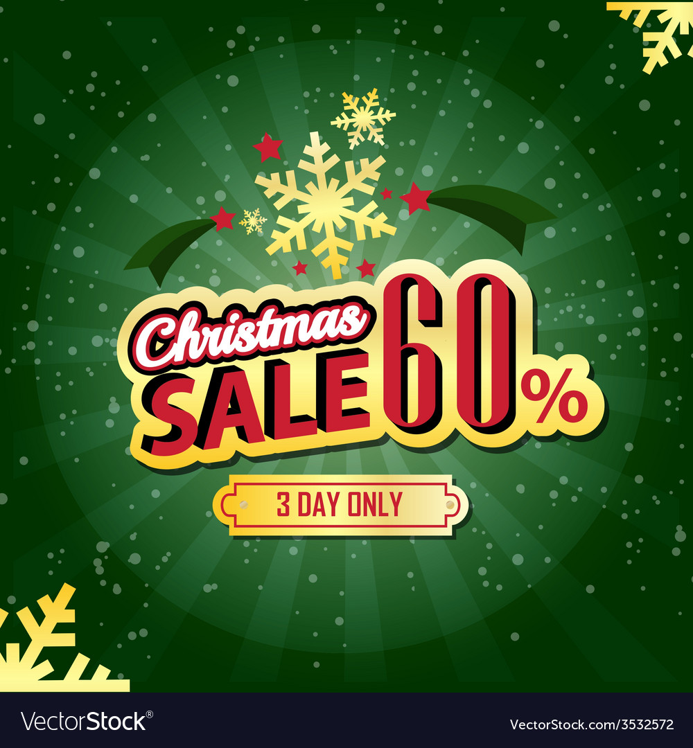 Christmas sale 60 percent typographic background vector | Price: 1 Credit (USD $1)