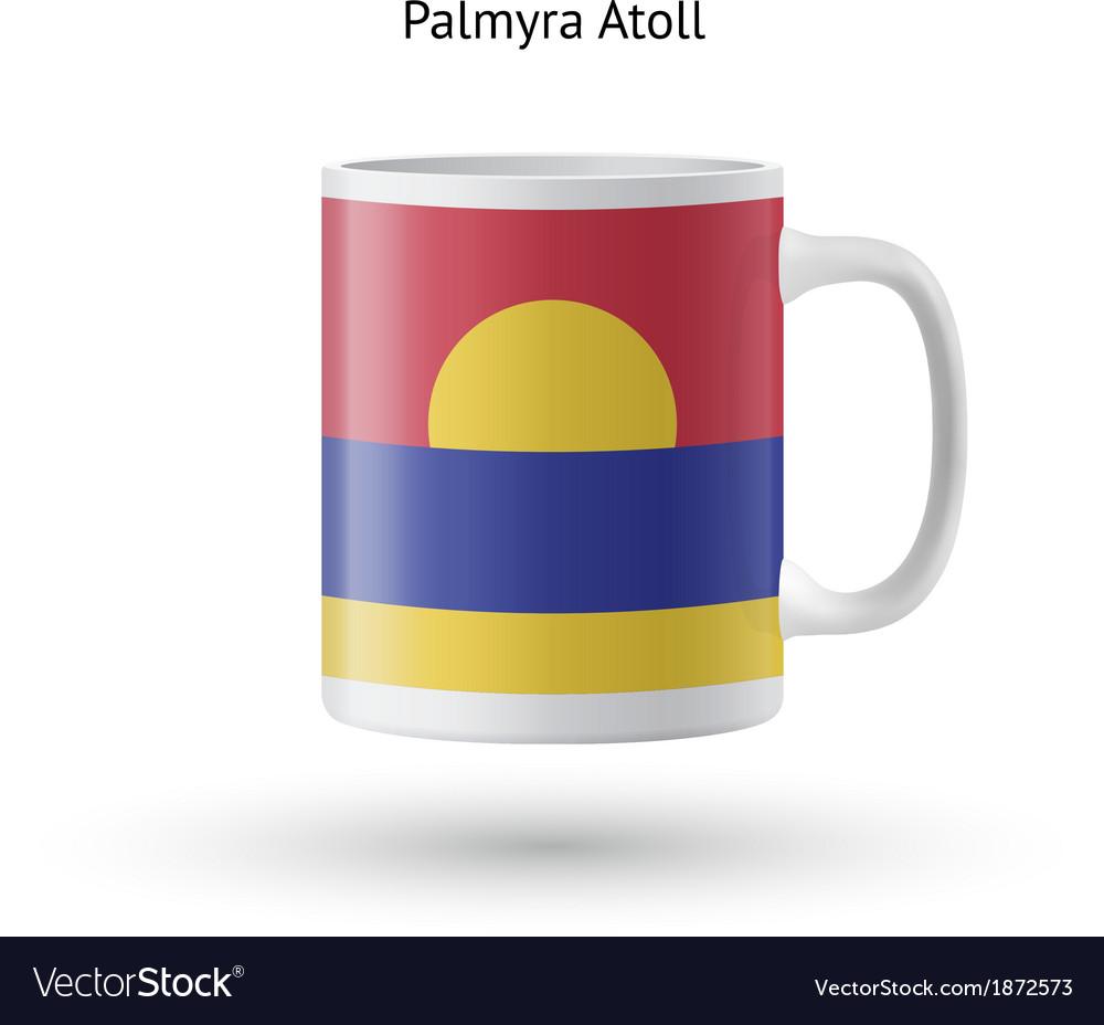 Palmyra atoll flag souvenir mug on white vector | Price: 1 Credit (USD $1)
