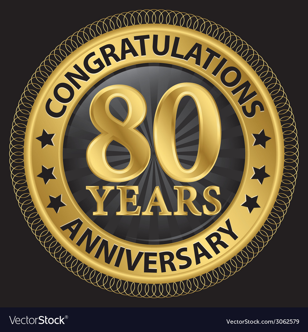 80 years anniversary congratulations gold label vector | Price: 1 Credit (USD $1)