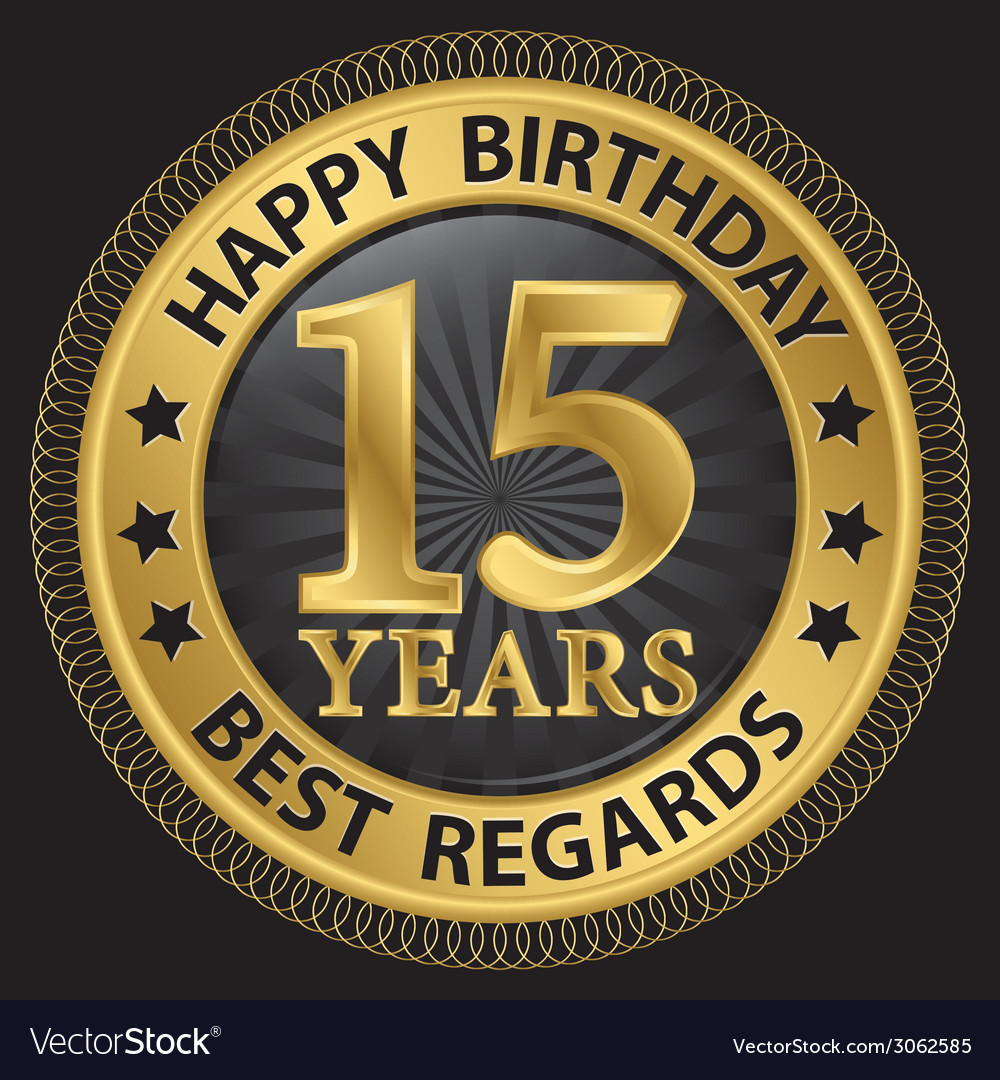 15 years happy birthday best regards gold label vector | Price: 1 Credit (USD $1)