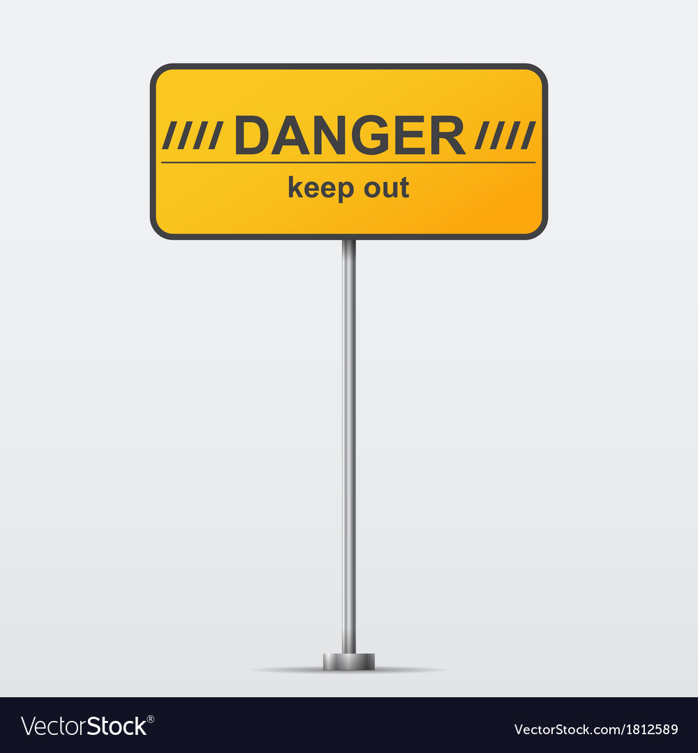 Danger road sign vector | Price: 1 Credit (USD $1)