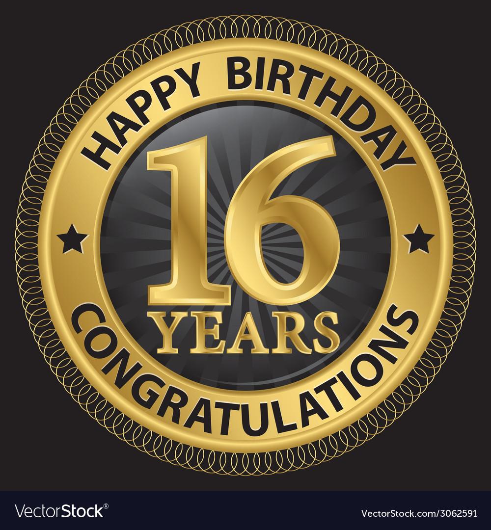16 years happy birthday congratulations gold label vector | Price: 1 Credit (USD $1)