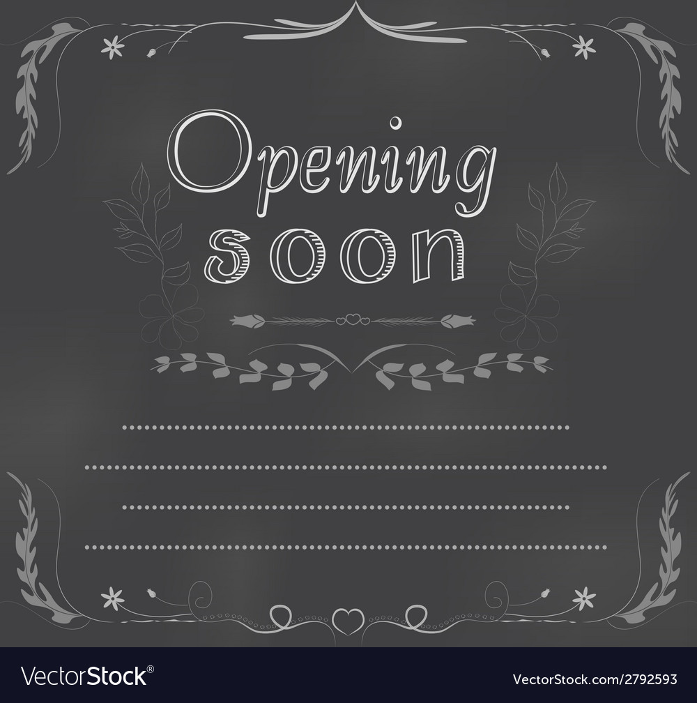 Opening soon written on chalkboard vector | Price: 1 Credit (USD $1)