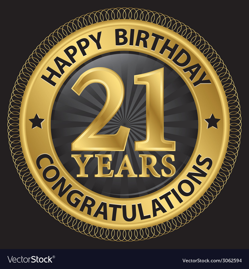 21 years happy birthday congratulations gold label vector | Price: 1 Credit (USD $1)