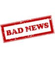Red stamp with bad news vector