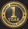 1 year happy anniversary congratulations gold vector