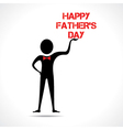 Man holding happy fathers day text vector