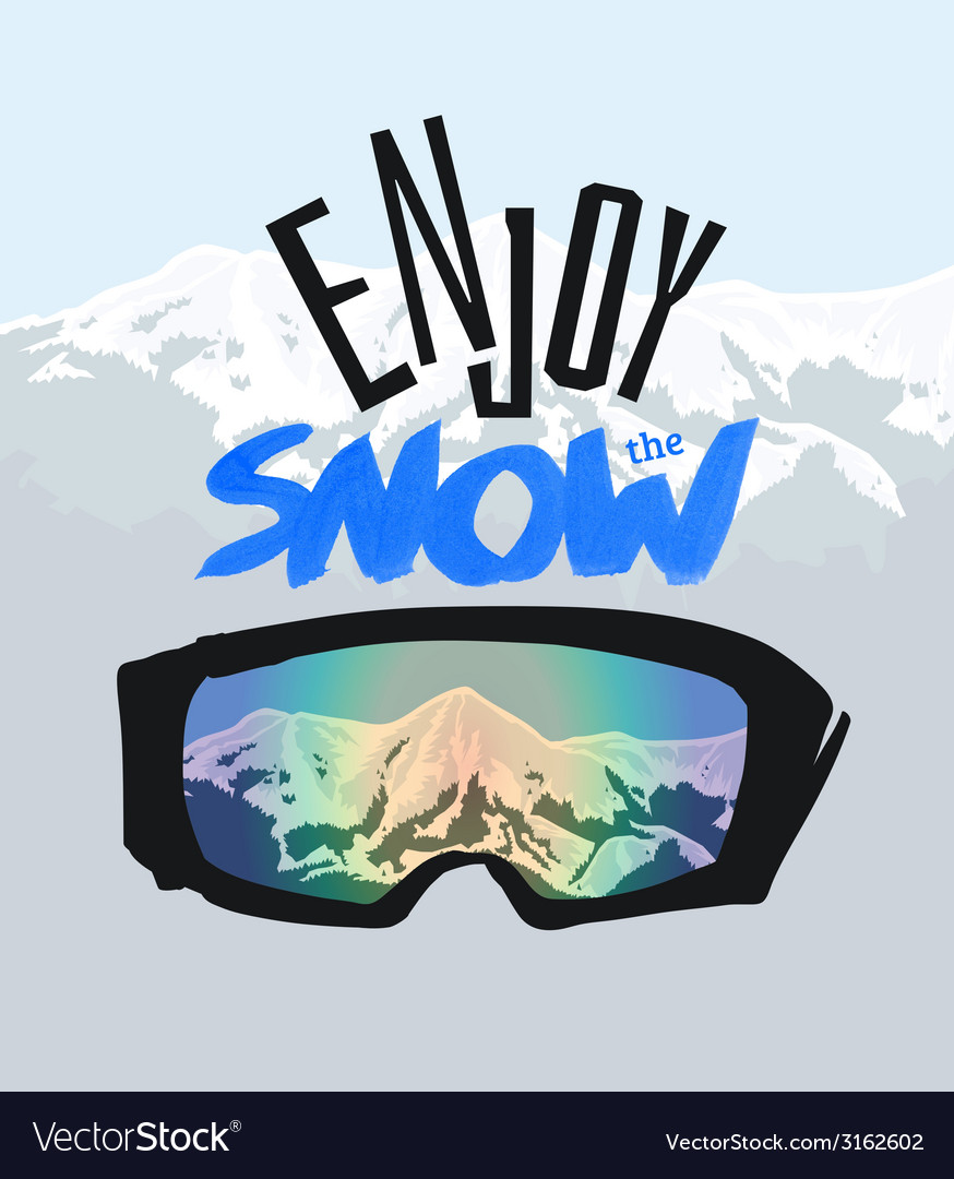Snowboarding goggles and positive lettering enjoy vector | Price: 1 Credit (USD $1)