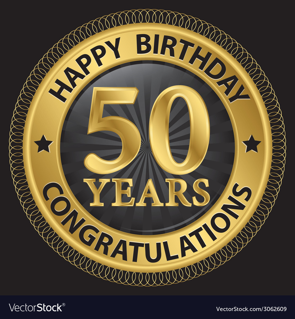 50 years happy birthday congratulations gold label vector | Price: 1 Credit (USD $1)