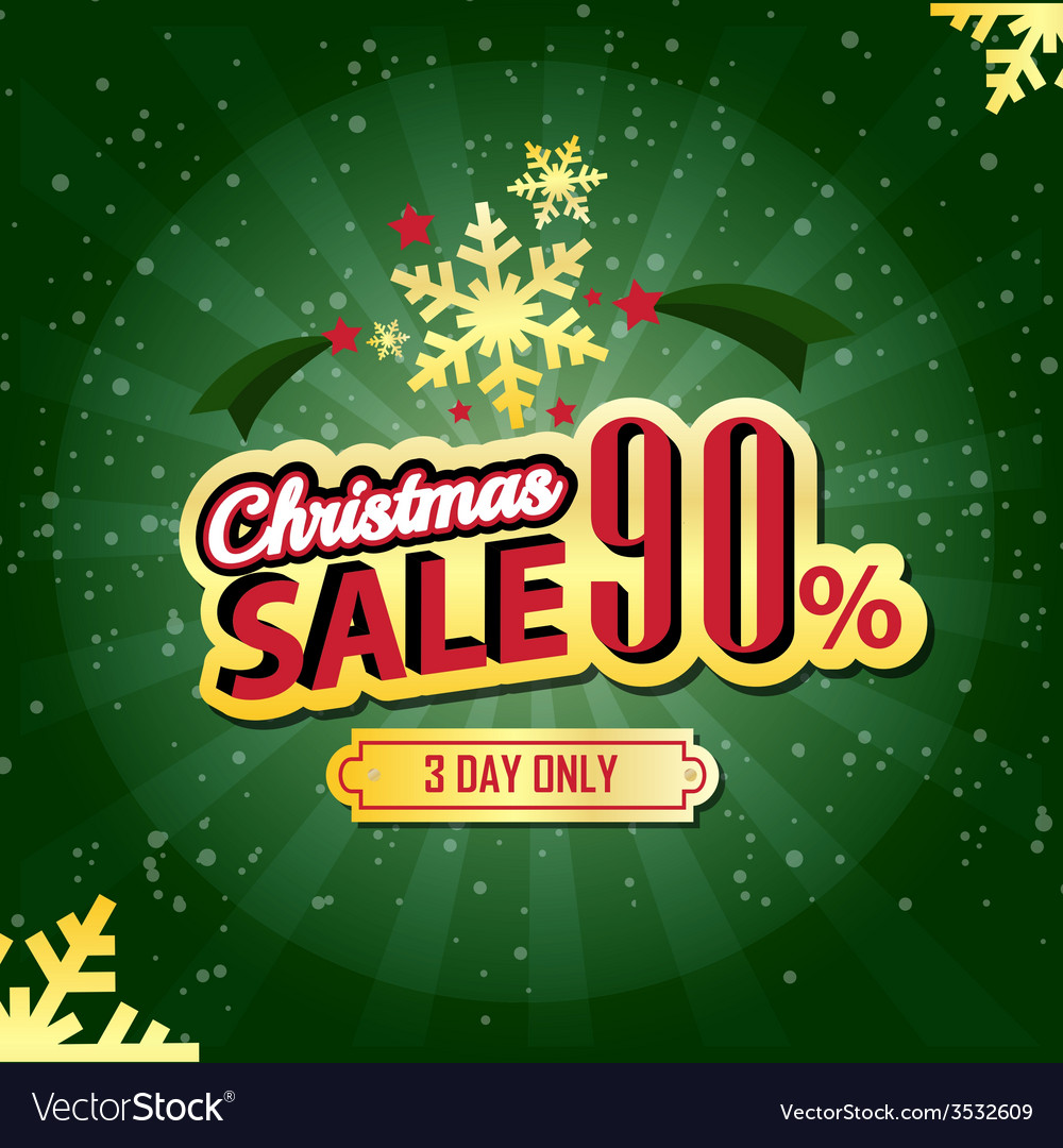 Christmas sale 90 percent typographic background vector | Price: 1 Credit (USD $1)
