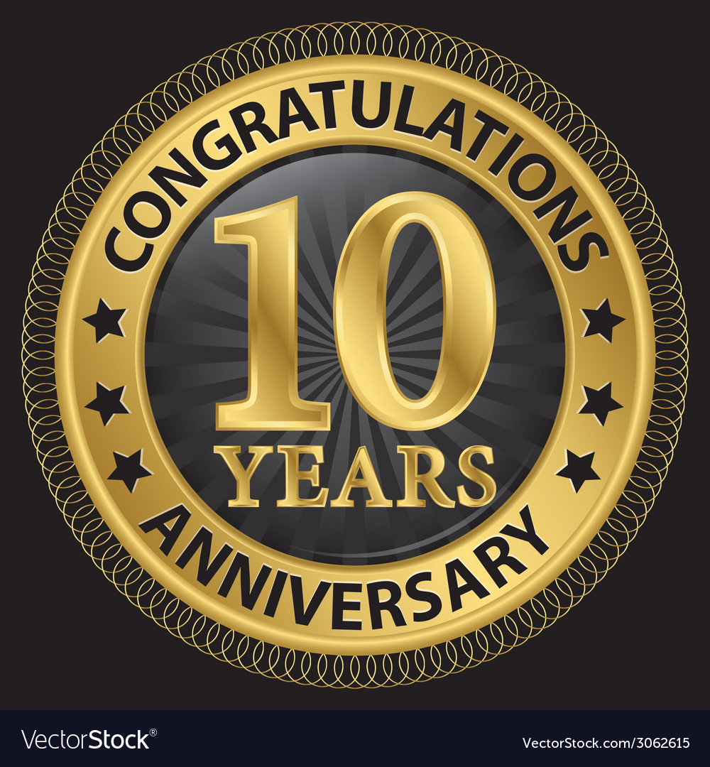 10 years anniversary congratulations gold label vector | Price: 1 Credit (USD $1)