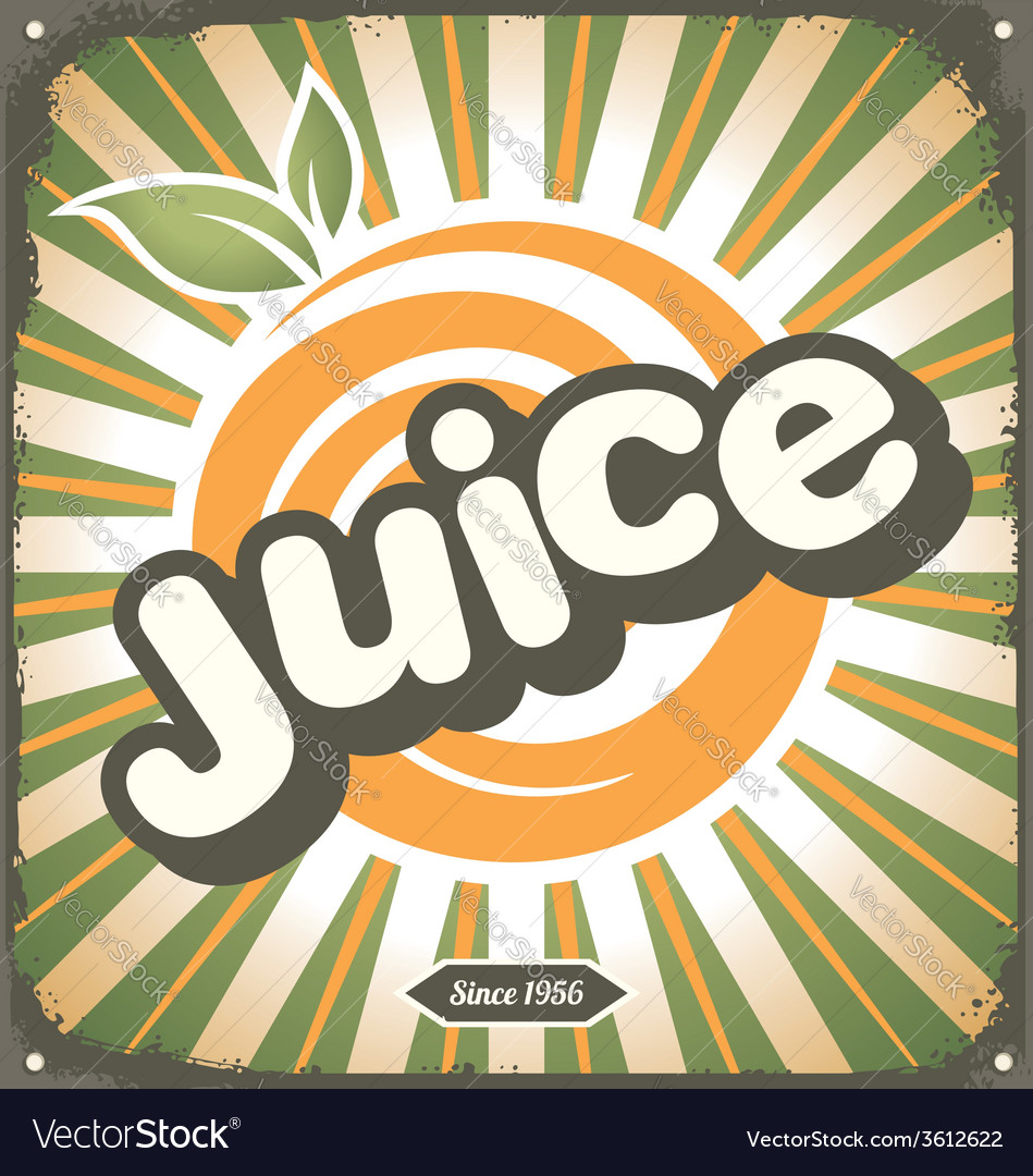 Juice retro tin sign design vector | Price: 1 Credit (USD $1)