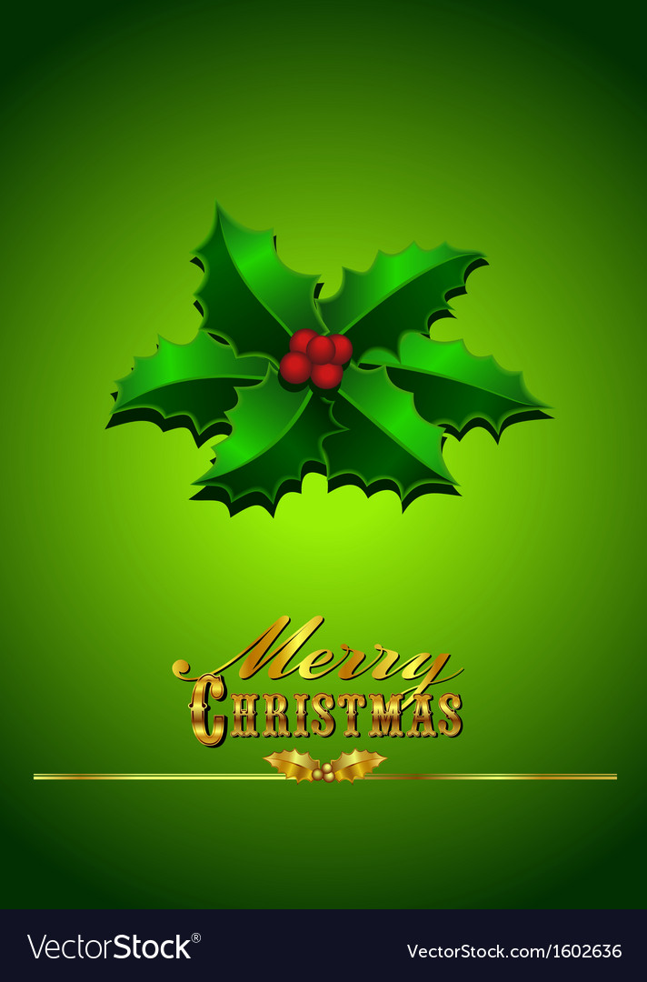 Christmas card holly - green background vector | Price: 1 Credit (USD $1)