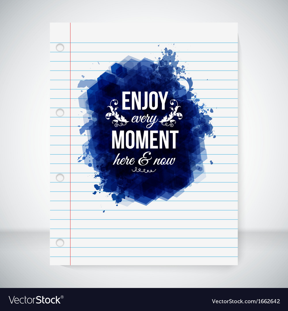 Enjoy every moment here and now vector | Price: 1 Credit (USD $1)