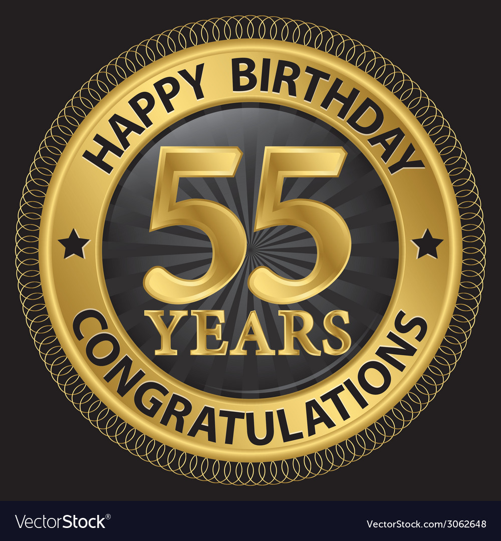 55 years happy birthday congratulations gold label vector | Price: 1 Credit (USD $1)