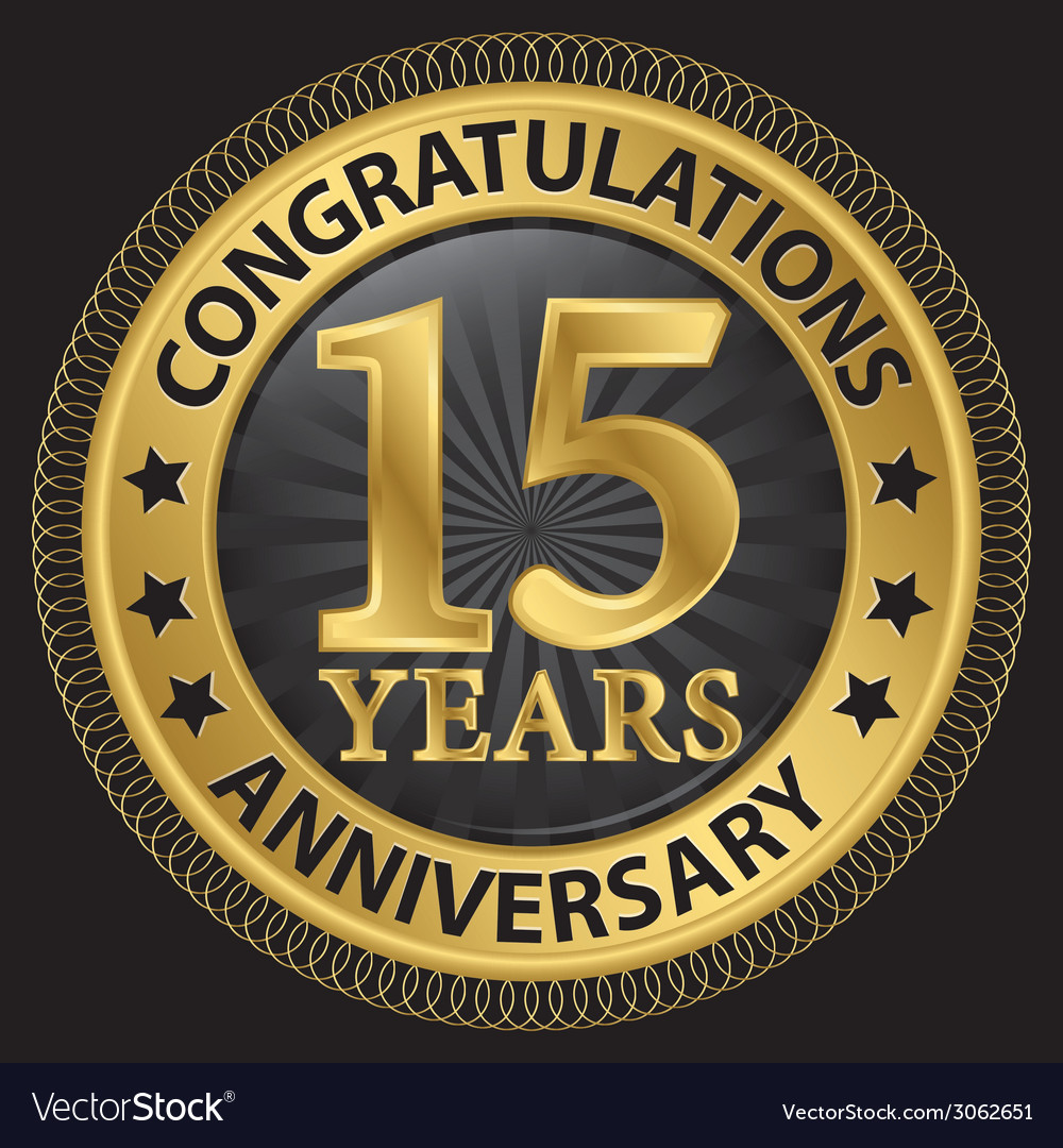 15 years anniversary congratulations gold label vector | Price: 1 Credit (USD $1)
