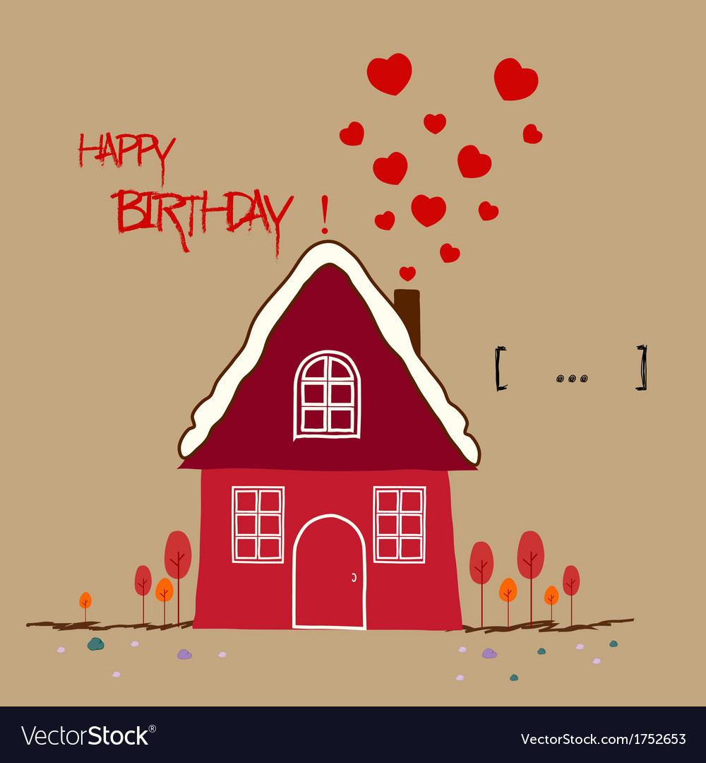 Happy birth day warm home vector | Price: 1 Credit (USD $1)