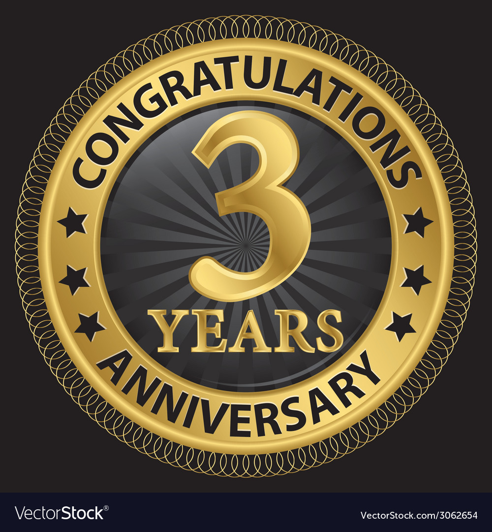 3 years anniversary congratulations gold label vector   Price: 1 Credit (USD $1)