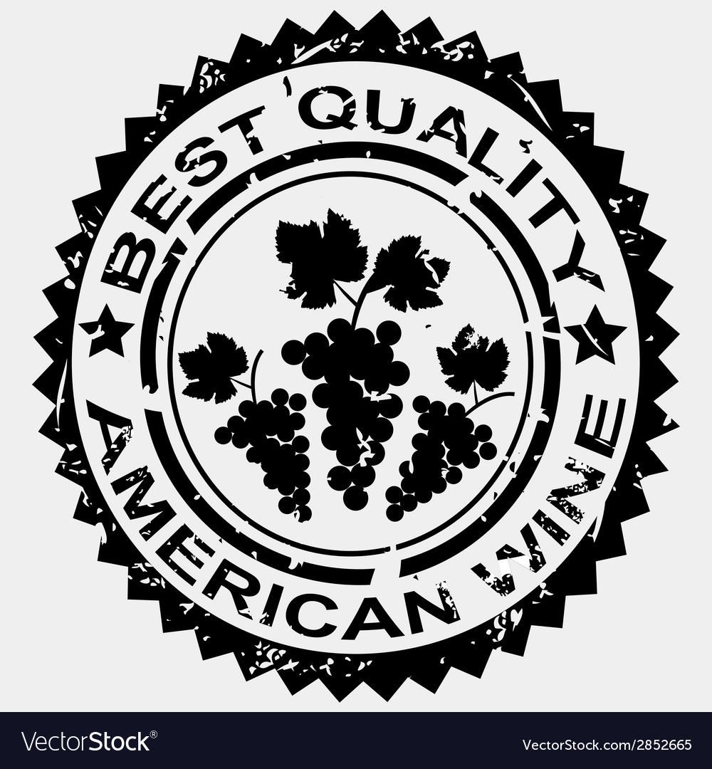 Grunge stamp quality label for american wine vector | Price: 1 Credit (USD $1)