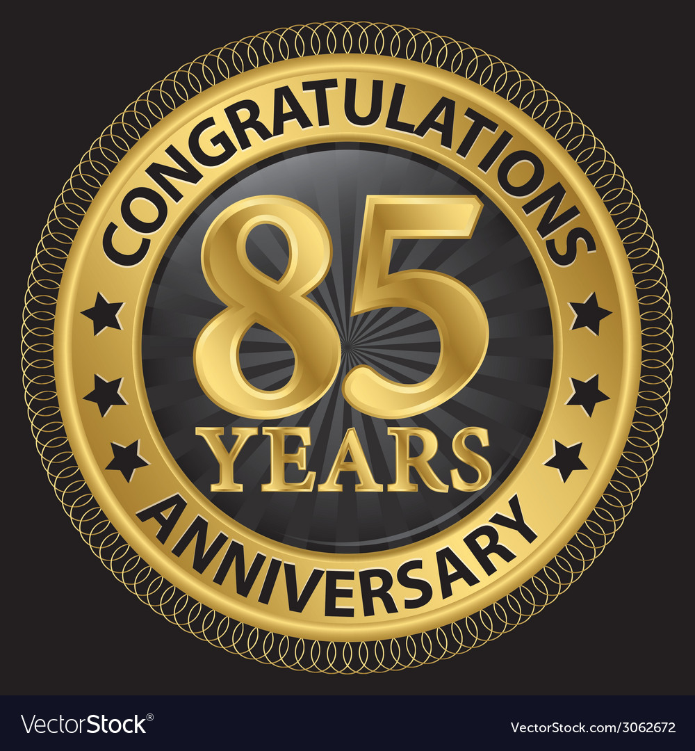 85 years anniversary congratulations gold label vector | Price: 1 Credit (USD $1)