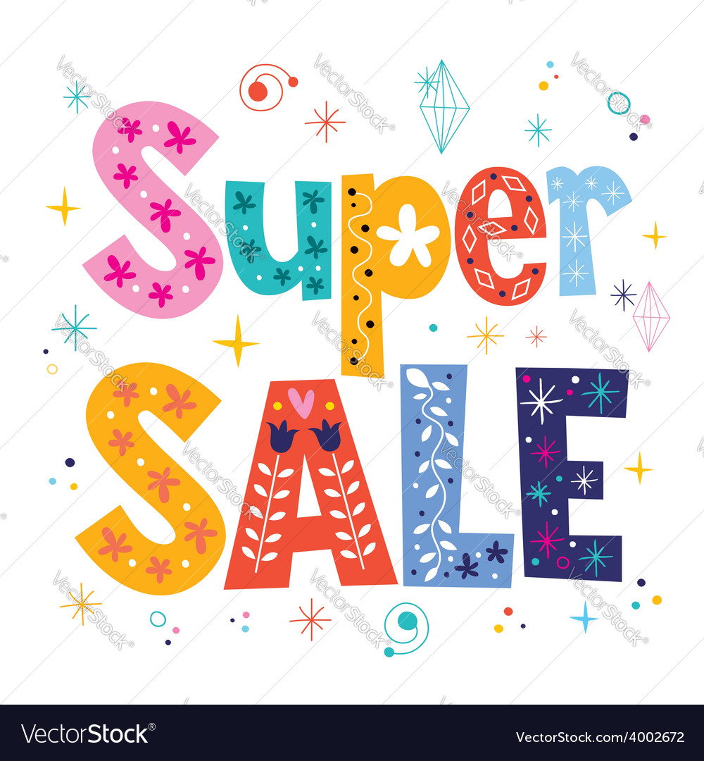 Super sale decorative lettering type design vector