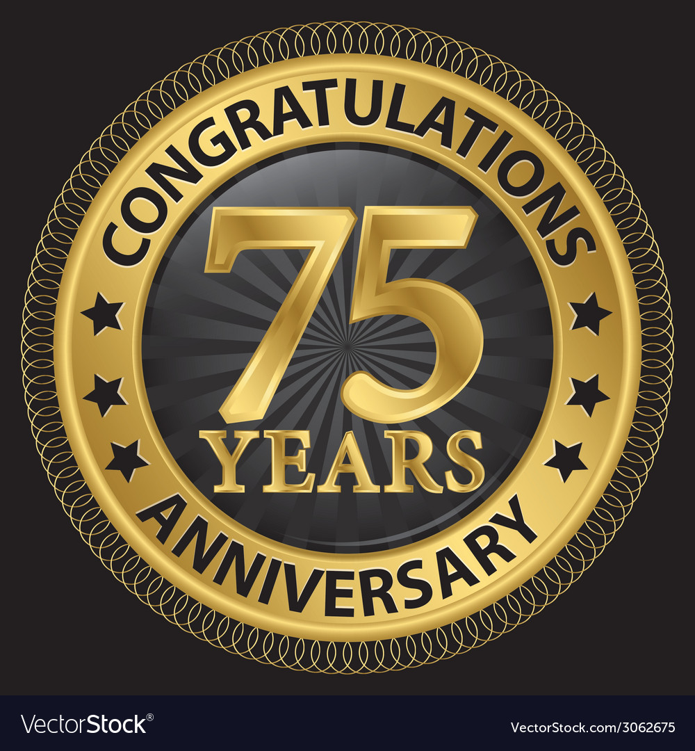 75 years anniversary congratulations gold label vector | Price: 1 Credit (USD $1)