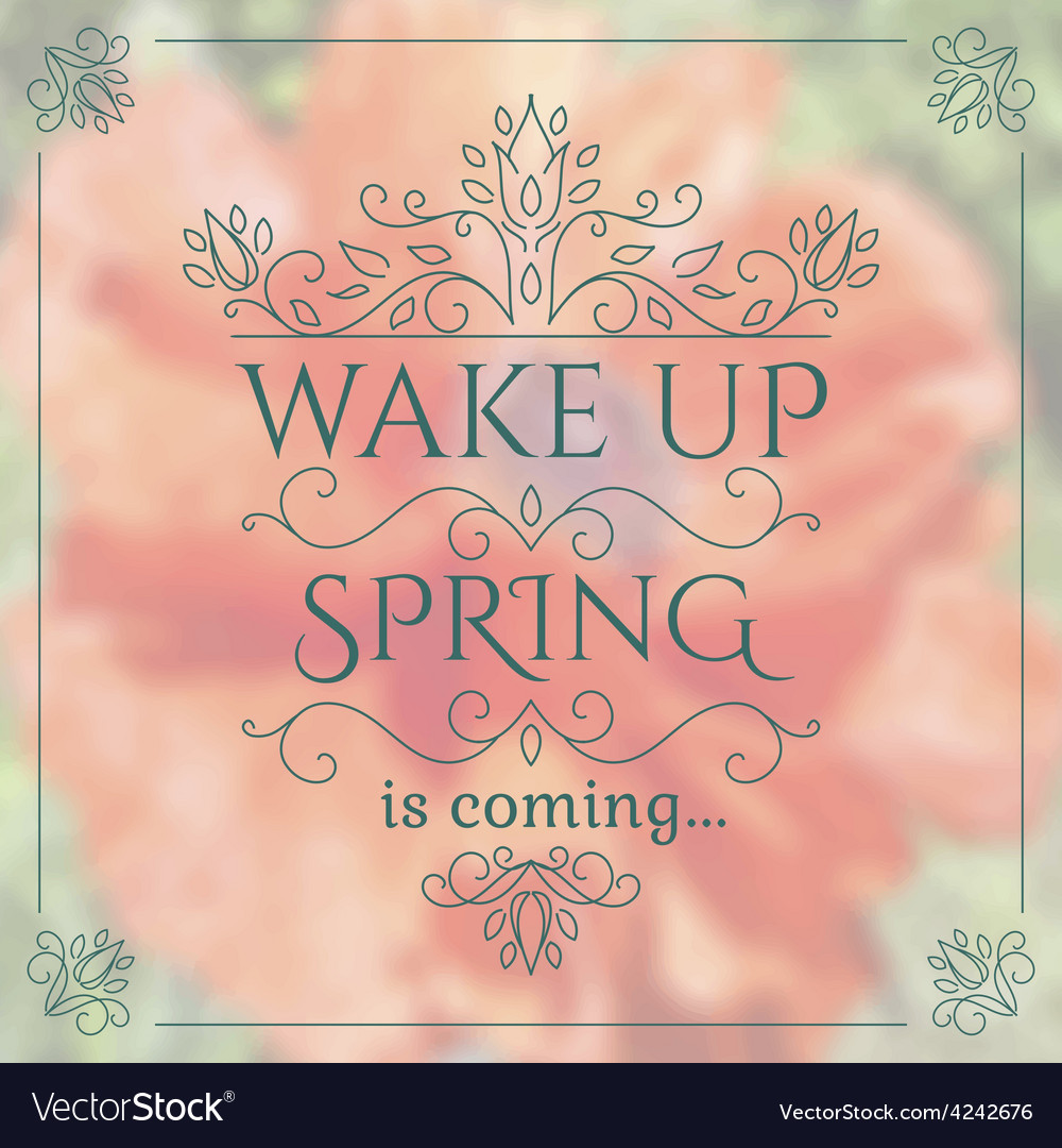 Wake up spring is coming lettering on unfocused vector | Price: 1 Credit (USD $1)