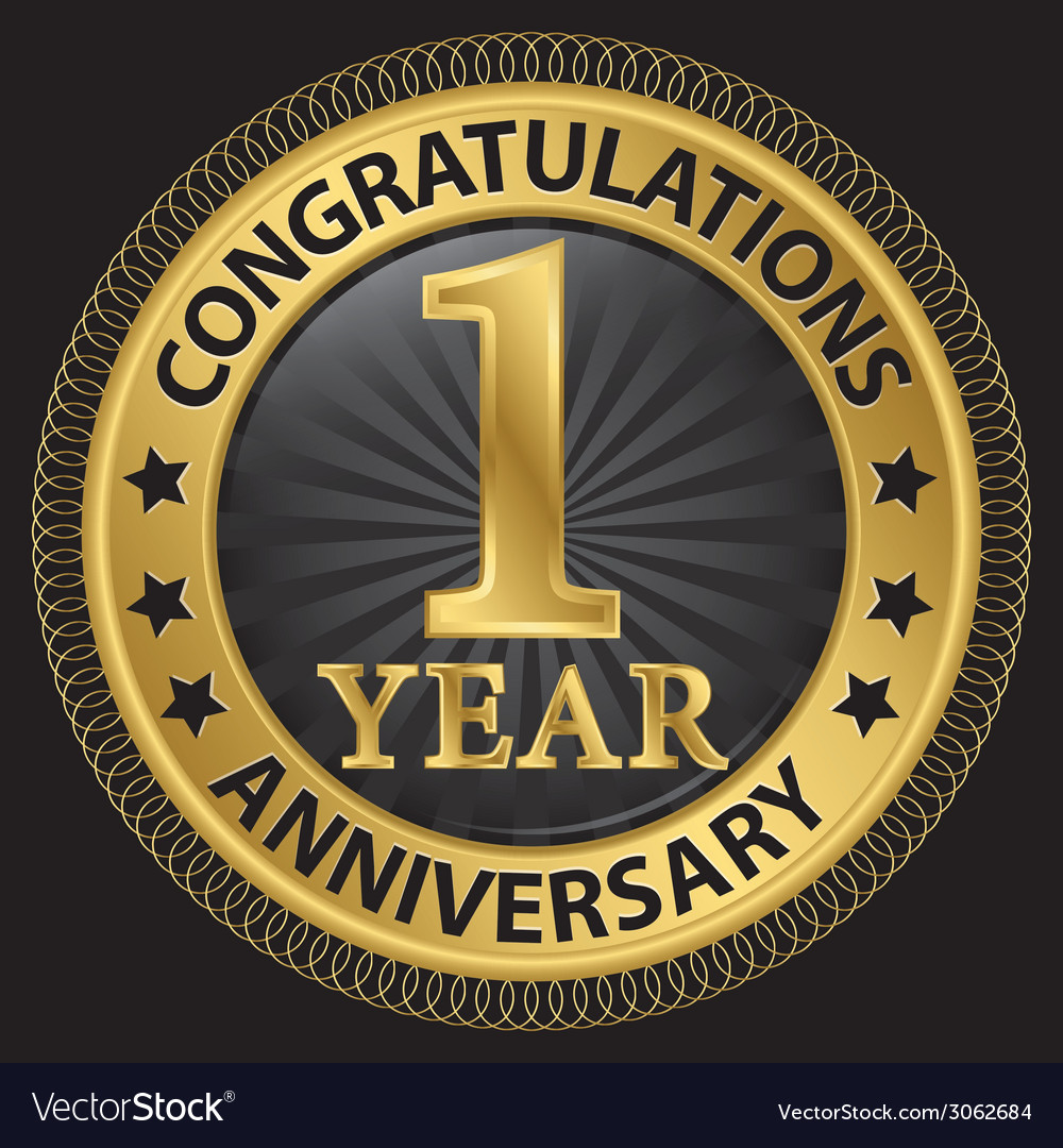 1 year anniversary congratulations gold label with vector | Price: 1 Credit (USD $1)